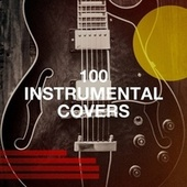 100 Instrumental Covers de Graham Blvd, The Comptones, Detroit Soul Sensation, Countdown Nashville, Grease Jar, The Magic Time Travelers, Chateau Pop, Silver Disco Explosion, Starlite Singers, The Mandalays, Stockholm Honey, Bling Bling Bros, Sonic Spheres Orchestra