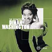 The Definitive Dinah Washington by Dinah Washington