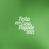 Festa em Casa Pagode 2021 de Various Artists