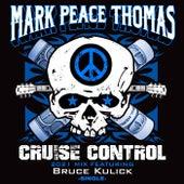 Cruise Control (2021 Mix) - Single [feat. Bruce Kulick] de Mark Peace Thomas