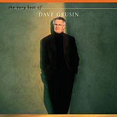 The Very Best Of Dave Grusin by Dave Grusin