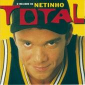 Total - O Melhor De Netinho by Netinho