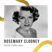 Rosemary Clooney - Gold Collection by Rosemary Clooney