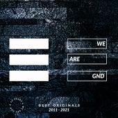 We Are GND (Best Originals 2011-2021) by David Carretta, S-File, Deadwalkman, Deraout, Turbo Turbo, Doug Cooney, Uncertain, P-Ben, Mr. Magnetik, DEADWALKMAN, Shadow Dancer, Cochise, Housemeister, Mark Rogan