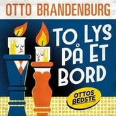 To lys på et bord - Ottos bedste by Otto Brandenburg