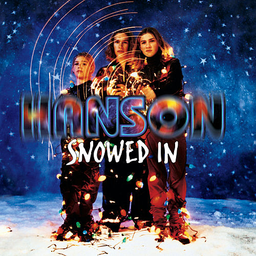 Snowed In by Hanson - Rockin' Around The Christmas Tree By Hanson : Napster