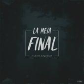 La Meta Final de Alexis Ajquejay