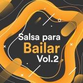 Salsa Para Bailar Vol.2 by Various Artists