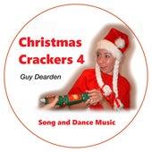 Christmas Crackers 4 - Song and Dance Music de Guy Dearden