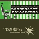 Barbershop Balladeers, Vol. 4 by Barbershop Balladeers