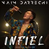 Infiel (Versión Acústica) de Naim Darrechi
