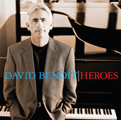 Heroes by David Benoit