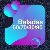 Baladas 70/80/90/00 by Various Artists