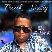 She Workin' It de Freak Nasty