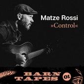 Control (Barn Tapes 01) von Matze Rossi