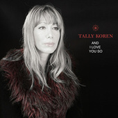 And I Love You So (Radio Edit) by Tally Koren
