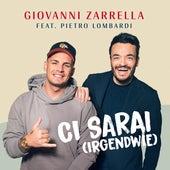 CI SARAI (IRGENDWIE) [feat. Pietro Lombardi] von Giovanni Zarrella