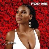 For Me (feat. Michelle, Ceejay & Chuchu) von Zandimaz