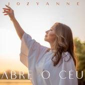 Abre o Céu de Jozyanne