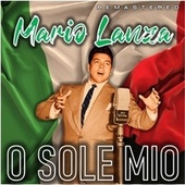 O Sole Mio (Remastered) de Mario Lanza