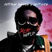 Sick World (feat. Zaytoven) by Deitrick Haddon