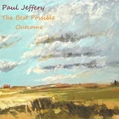 The Best Possible Outcome von Paul Jeffery