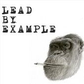 Lead by Example by Senga´s Choice