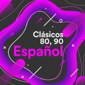 Clásicos 80,90 Español by Various Artists