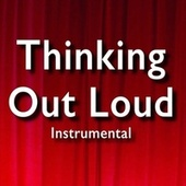 Thinking out Loud (Instrumental) von Jamtracks