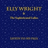 Listen To My Plea von Elly Wright