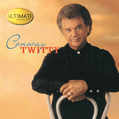 Ultimate Collection: Conway Twitty de Various Artists