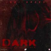 DARK by 1501 Hades