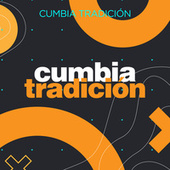 Cumbia Tradición by Various Artists