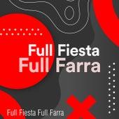 Full Fiesta Full Farra de Various Artists