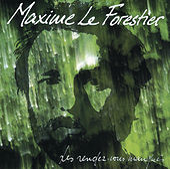 Les Rendez-Vous Manques de Maxime Le Forestier