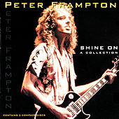 Shine On - A Collection von Peter Frampton