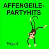 Affengeile - Partyhits Folge 5 de Various Artists