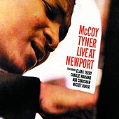 Live At Newport by McCoy Tyner