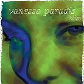 Bliss by Vanessa Paradis
