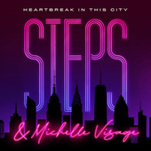Heartbreak in This City by Steps