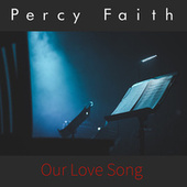 Our Young Love by Percy Faith