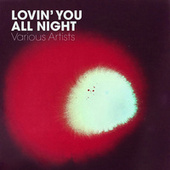 Loving You All Night fra Various Artists