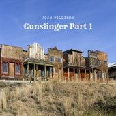 Gunslinger, Pt. 1 by Josh Williams