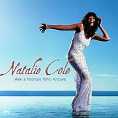 Ask A Woman Who Knows di Natalie Cole