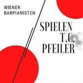 Wiener Barpianisten spielen T.C. Pfeiler by Various Artists