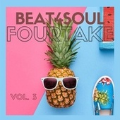 Beat4Soul Vol. 3 by Fourtake