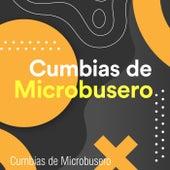 Cumbias de Microbusero by Various Artists