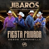 Fiesta Privada Desde Hermosillo (En Vivo) by Jibaros RNV2