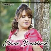 Comigo Estás von Elaine Brasileiro
