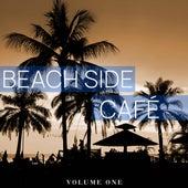 Beach Side Cafe, Vol. 1 (Wonderful Beach Moments, Wonderful Soundtrack) von Various Artists